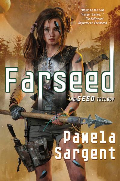 Farseed (Seed Trilogy, Bk. 2)