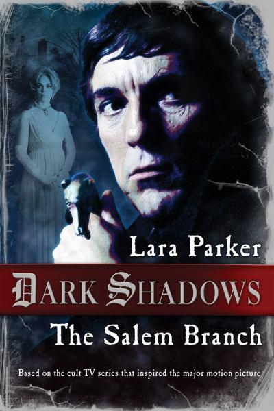 The Salem Branch (Dark Shadows)