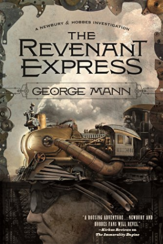 The Revenant Express (Newbury & Hobbes Investigation, Bk. 5)