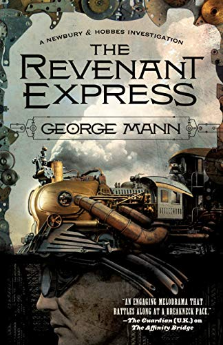 The Revenant Express (Newbury & Hobbes Investigation)