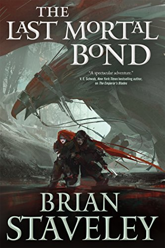 The Last Mortal Bond (Chronicle of the Unhewn Throne, Book 3)