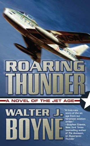 Roaring Thunder: A Novel of the Jet Age