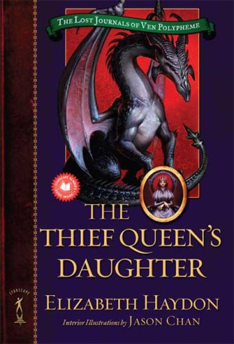 The Thief Queen's Daughter (Lost Journals Of Ven Polypheme)