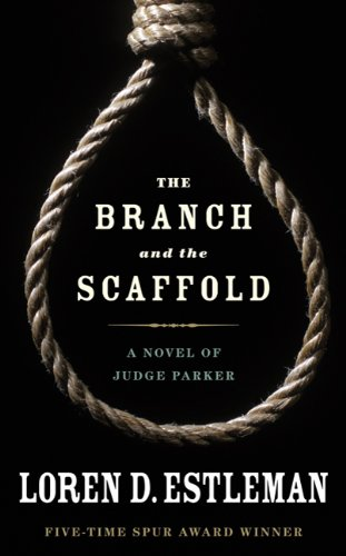 The Branch and the Scaffold (Judge Parker)