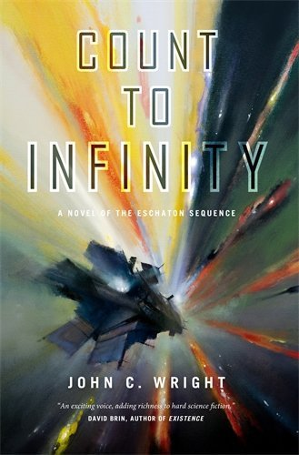 Count to Infinity (Eschaton Sequence, Bk. 6)