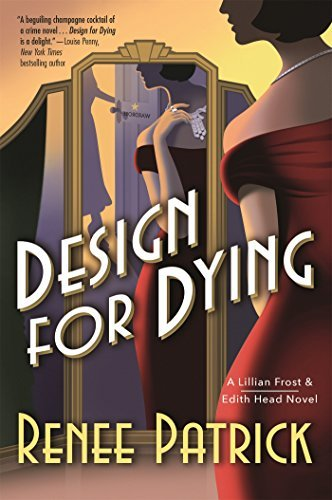 Design for Dying (A Lillian Frost & Edith Head Novel, Bk. 1)