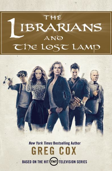 The Librarians and The Lost Lamp (The Librarians, Bk. 1)