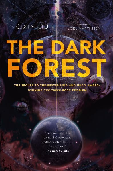 The Dark Forest (Remembrance of Earth's Past, Volume 2)