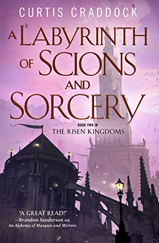 A Labyrinth of Scions and Sorcery (The Risen Kingdoms, Bk. 2)