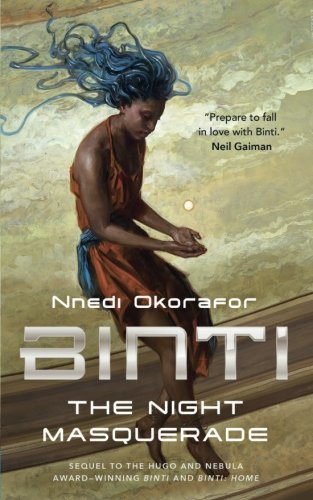 The Night Masquerade (Binti, Bk. 3)