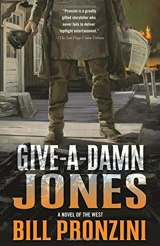 Give-a-Damn Jones: A Novel of the West