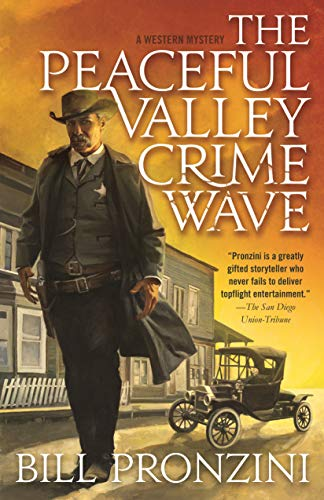The Peaceful Valley Crime Wave: A Western Mystery