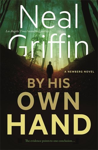 By His Own Hand (The Newberg Novels, Bk. 3)