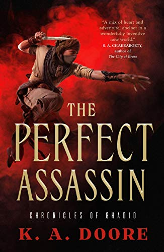 The Perfect Assassin (Chronicles of Ghadid, Bk. 1)