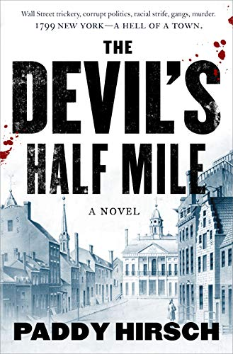 The Devil's Half Mile (Justice Flanagan)
