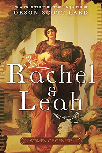 Rachel and Leah (Women of Genesis, Bk. 3)