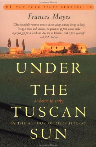 Under the Tuscan Sun (20th-Anniversary Edition)