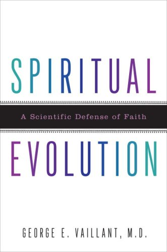 Spiritual Evolution: A Scientific Defense of Faith