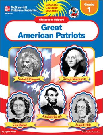 Great American Patriots (Classroom Helpers, Grade 1)