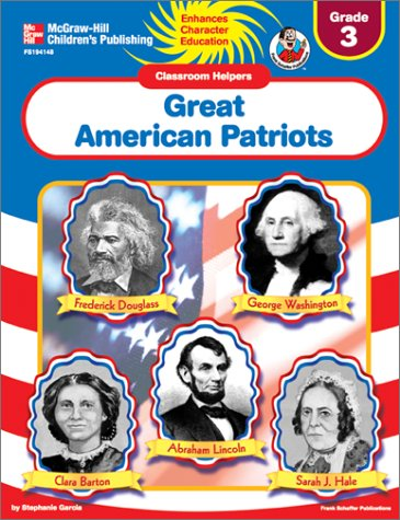 Great American Patriots (Classroom Helpers, Grade 3)
