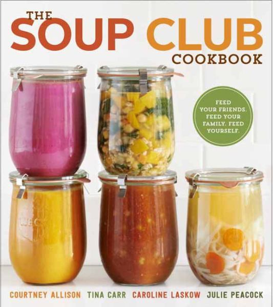 The Soup Club Cookbook