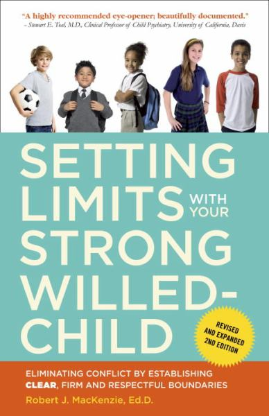Setting Limits with Your Strong-Willed Child (2nd Edition)