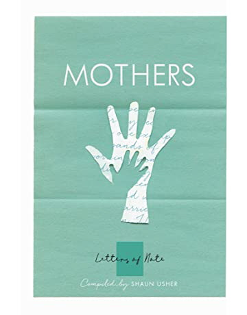 Mothers (Letters of Note)