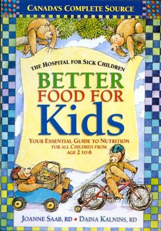 Better Food for Kids (The Hospital for Sick Children)