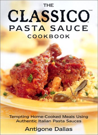 The Classico Pasta Sauce Cookbook