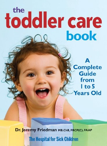 The Toddler Care Book: A Complete Guide From 1 To 5 Years Old