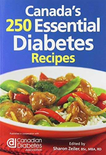 Canada's 250 Essential Diabetes Recipes