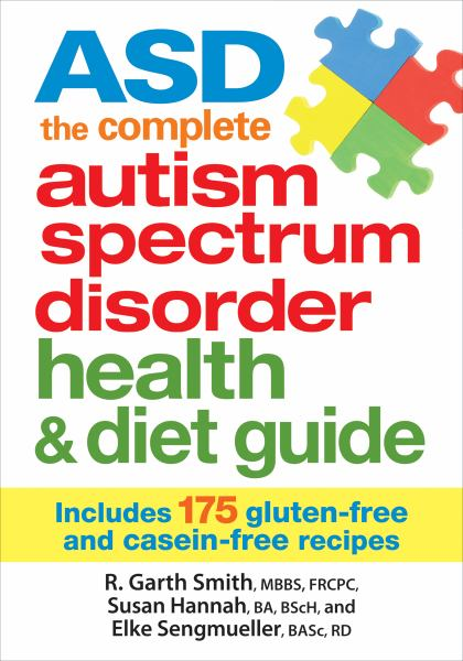 ASD the Complete Autism Spectrum Disorder Health and Diet Guide