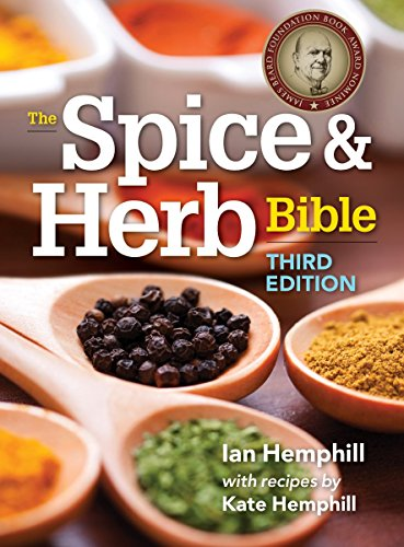 The Spice and Herb Bible (Third Edition)
