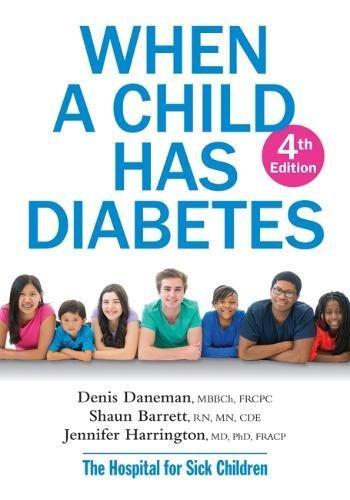 When A Child Has Diabetes (4th Edition)
