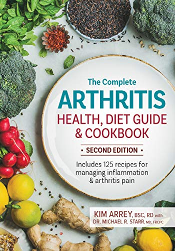 The Complete Arthritis Health, Diet Guide and Cookbook (Second Ediiton)
