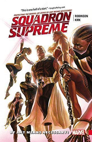 By Any Means Necessary! (Squadron Supreme, Volume 1)