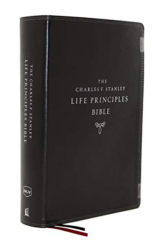NKJV The Charles F. Stanley Life Principles Bible (7463BK Black Leathersoft, 2nd Edition)