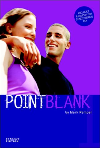 Point Blank (Extreme Fiction Series Bk.1)