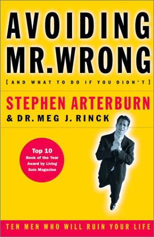 Avoiding Mr. Wrong (and What to Do if You Didn't)