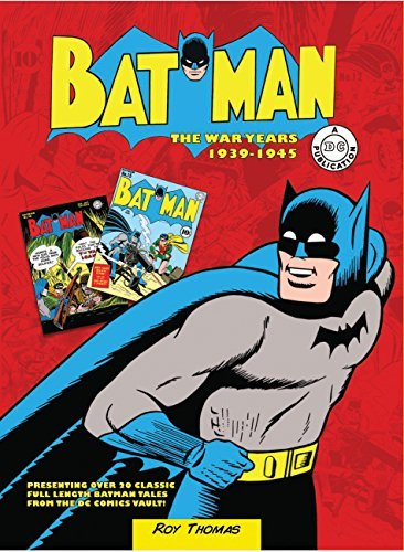 Batman: The War Years 1939-1945