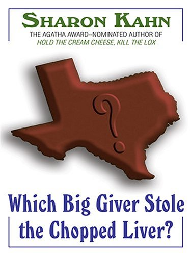 Which Big Giver Stole the Chopped Liver? (Larage Print)