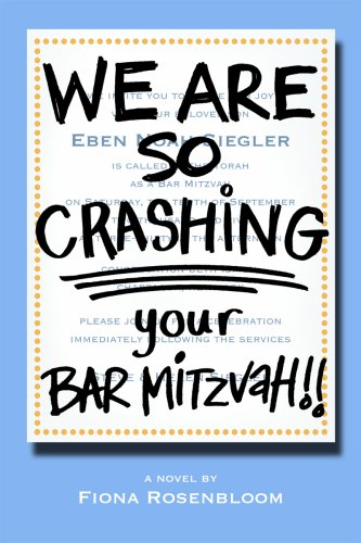 We Are So Crashing Your Barmitzvah!!
