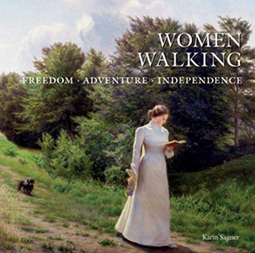 Women Walking: Freedom, Adventure, Independence