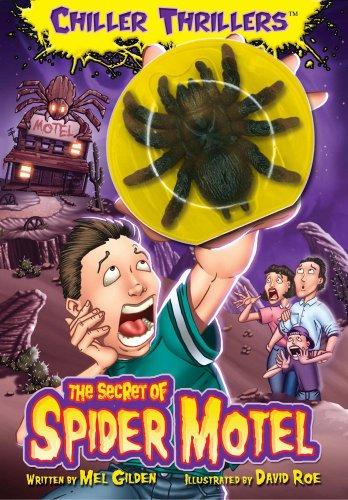 The Secret of Spider Motel (Chiller Thrillers, Bk. 1)