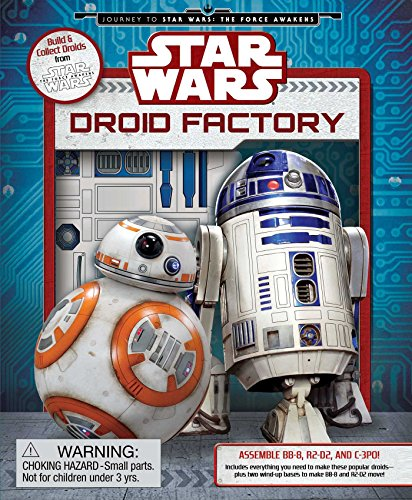 Droid Factory (Star Wars: Journey to Star Wars: the Force Awakens)