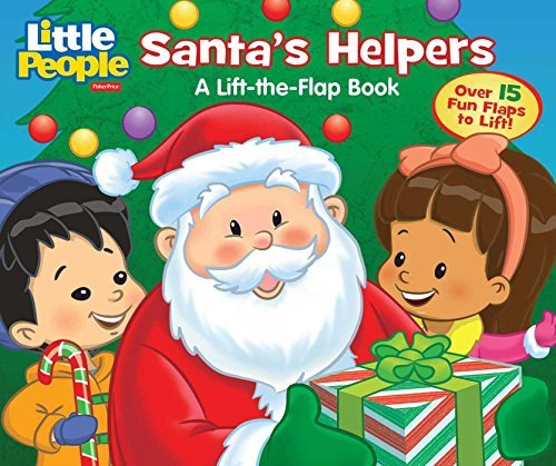 Santa's Helpers Lift-the-Flap Book (Little People)