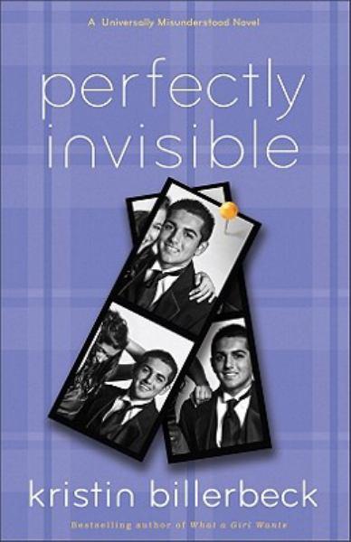Perfectly Invisible: A Universally Misunderstood Novel