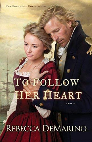 To Follow Her Heart: A Novel (The Southold Chronicles, Bk. 3)