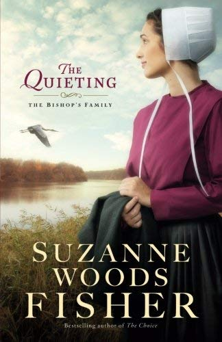 The Quieting (The Bishop's Family, Bk. 2)