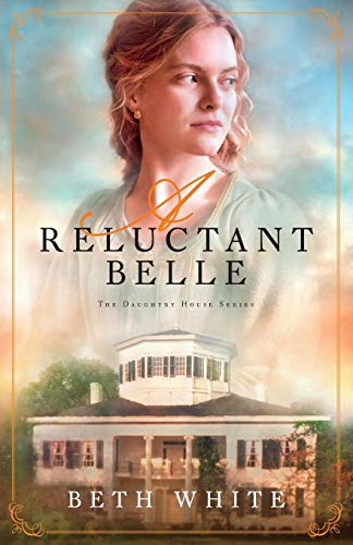 Reluctant Belle (Daughtry House, Bk. 2)